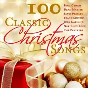 100 Classic Christmas Songs