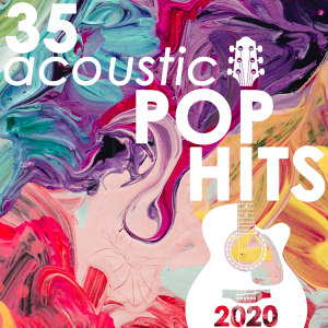 Guitar Tribute Players - 35 Acoustic Pop Hits 2020