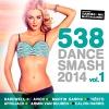 538 Dance Smash 2014 Vol.1 - 2014 - V.A