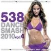 538 Dance Smash 2010 Vol. 4 - 2010 - V.A