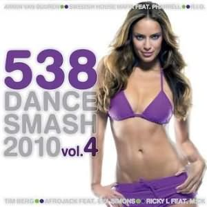 538 Dance Smash 2010 Vol. 4