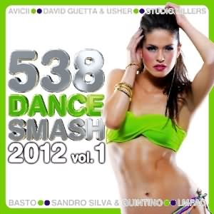 538 Dance Smash 2012 Vol.1