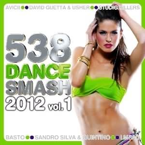 538 Dance Smash 2012 Vol.1