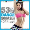 538 Dance Smash 2012 Vol.3 - 2012 - V.A
