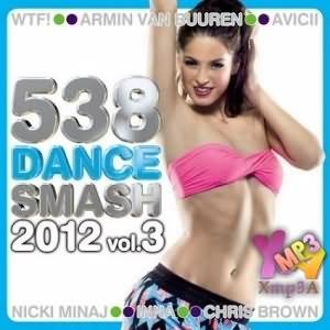 538 Dance Smash 2012 Vol.3