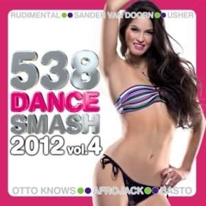 538 Dance Smash Vol.4