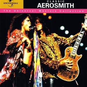 Classic Aerosmith The Universal Masters Collection