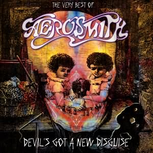 Devils Got A New Disguise The Very Best of Aerosmith