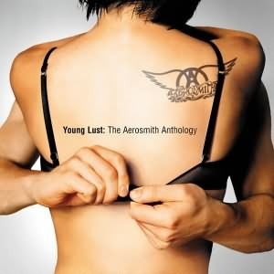 Young Lust The Aerosmith Anthology