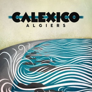 Algiers (Deluxe Edition)