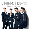You Have My Heart - 2014 - Anthem Lights