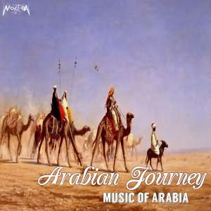 Arabian Journey (Music Of Arabia)