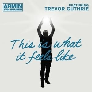 This Is What It Feels Like (Remixes) (Ft Trevor Guthrie)
