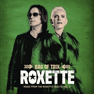 Bag Of Trix Vol. 2 (Music From The Roxette Vaults)