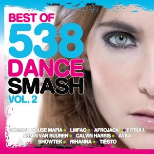 Best Of 538 Dance Smash Vol.2 2013
