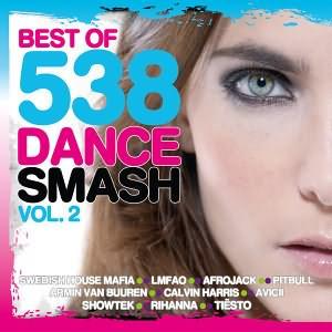 Best Of 538 Dance Smash Vol.2 2013