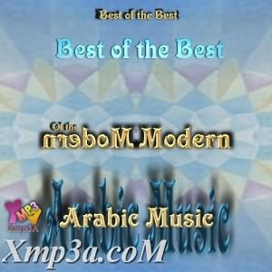 Best of the Best - Of The Modern Arabic Music