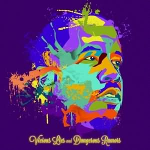 Vicious Lies And Dangerous Rumors (Deluxe Edition)