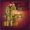 Impostor Nostalgia - 2011 - Big Giant Circles