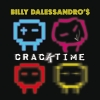 Cracktime - 2011 - Billy Dalessandro