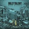 Dead Silence - 2012 - Billy Talent