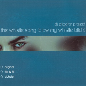 The Whistle Song (Blow My Whistle Bitch) [FLAC]