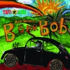B Is For Bob - 2009 - Bob Marley