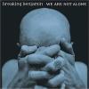 We Are Not Alone - 2004 - Breaking Benjamin