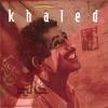 Didi - 1992 - Cheb Khaled