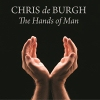 The Hands of Man - 2014 - Chris de Burgh