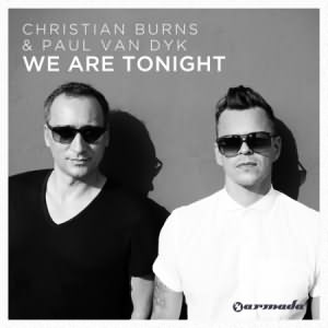 We Are Tonight (Ft Christian Burns)
