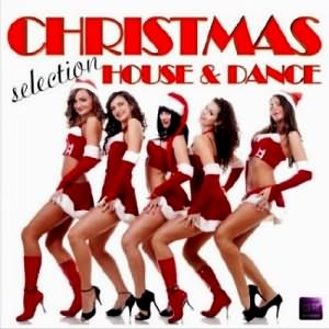 Christmas House & Dance Selection