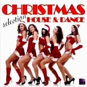 Christmas House & Dance Selection