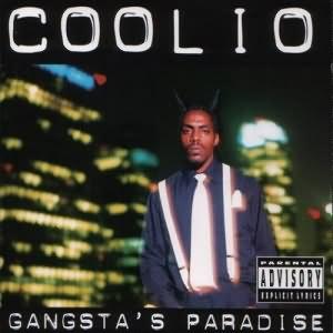 Gangsta`s Paradise