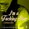 Im A Fucking Star (The Remixes) - 2013 - Cristiana Deo