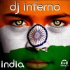India 2011 - 2011 - DJ Inferno