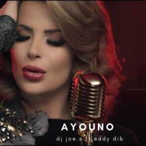 Ayouno (feat. Eddy Dib)