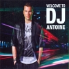 Welcome To DJ Antoine - 2011 - DJ Antoine
