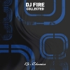 Collected - 2010 - DJ Fire