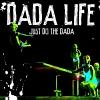 Just Do The Dada - 2009 - Dada Life