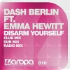 Disarm Yourself Feat Emma Hewitt - 2011 - Dash Berlin