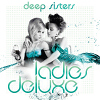 Ladies Deluxe - 2013 - Deep Sisters
