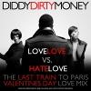 Love Love Vs. Hate Love - 2011 - Diddy - Dirty Money