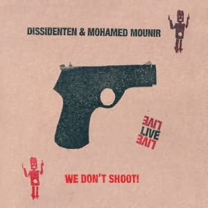 We Dont Shoot! (Live)