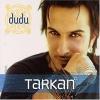 Dudu - 2003 - Tarkan