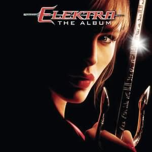 Elektra (The Album) [Original Soundtrack]