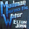 Madman Across The Water - 1971 - Elton John