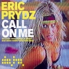 Call On Me - 2004 - Eric Prydz