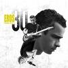 Eros 30 (Deluxe Version) - 2014 - Eros Ramazzotti