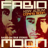 Based On True Stories - 2013 - Fabio and Moon
